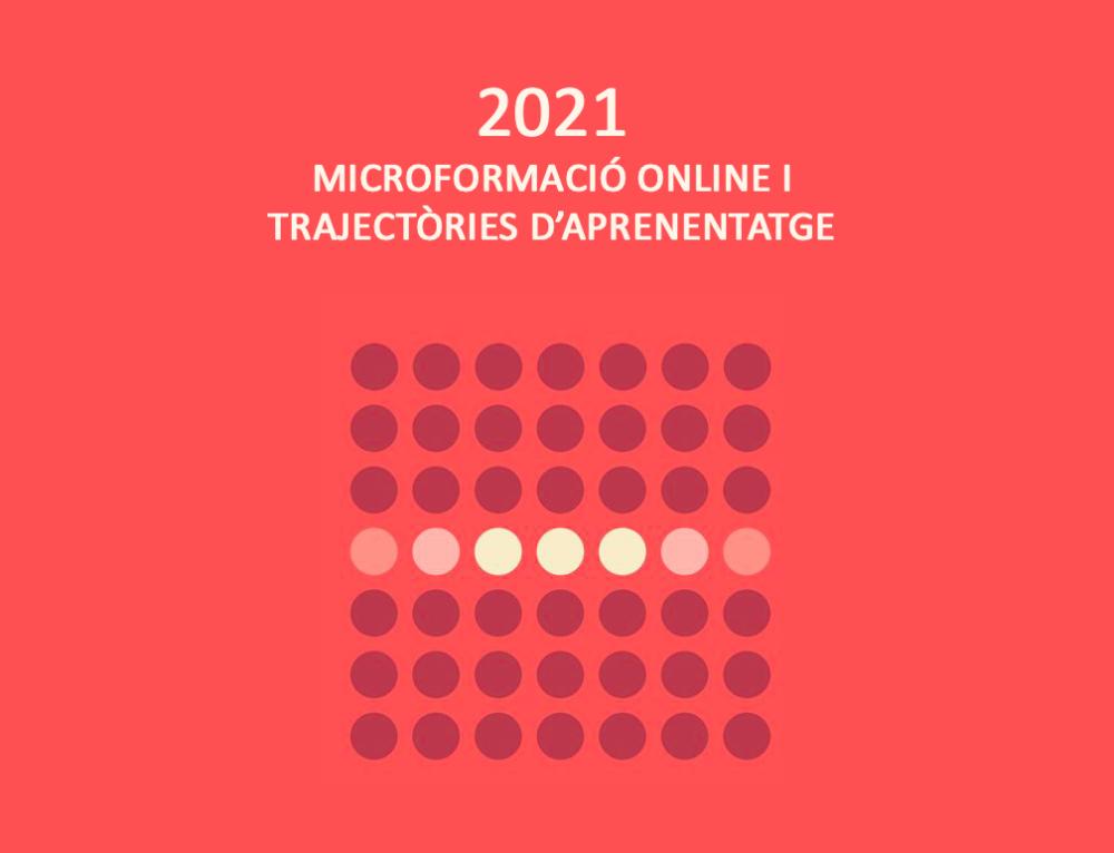 Microformació online i trajectòries d'aprenentatge 2021