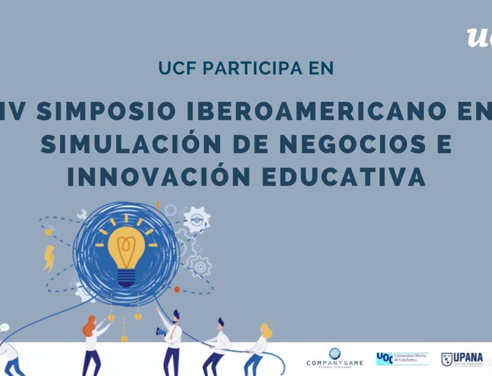 UCF participa com a ponent en el IV Simposio Iberoamericano en Simulación de Negocios e Innovación Educativa